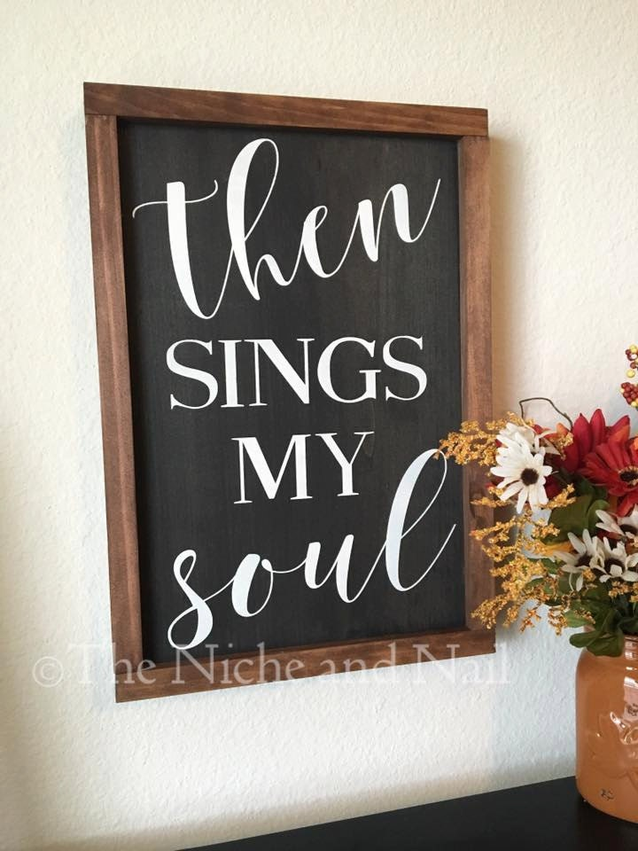 Then sings my soul religious home decor by for Religious decorations for home