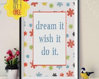 Dream It Poster Motivational Wall Decor Girl Nursery Wall Art Kids Room Wall