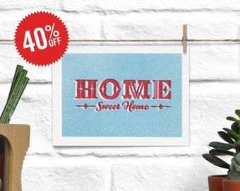 A6(ish) Home Sweet Home Print. Main color: light blue