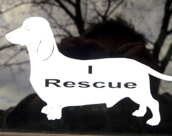 "4"" X 7"" I Rescue Dachshunds window decal or We Rescue"