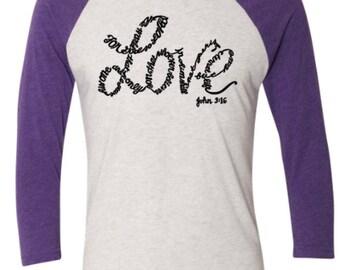 For god so loved the world raglan shirt, Loved world raglan shirt, For god so loved the world, For god loved raglan shirt,loved world raglan