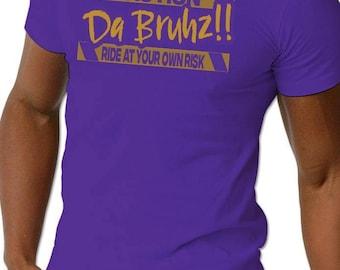 Da Bruhz caution Screen Printed T Shirt