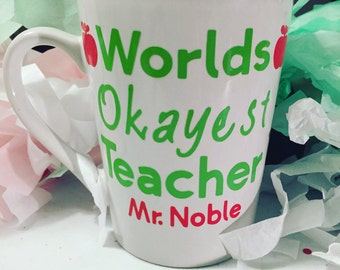 Worlds okayest teacher personalizable mug