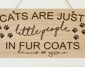 Personalised Cats Just People Fur Coats Cat Kitten Lover Sign Christmas Plaque Gift Mum Sister Friend Birthday Present