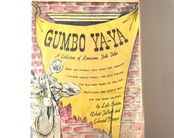 """1945 """"GUMBO YA-YA"""" Louisiana New Orleans History Creole Cajun Hardback Book"""