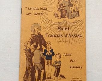 St-Francis of Assisi / Rare French illustrated children book / St-Francois d'Assises livre pour enfants