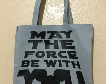 May the force be with you tote bag - Star Wars tote bag - Disney bag
