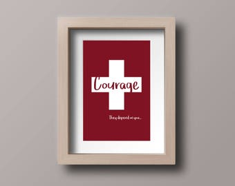 "Inspirational Poster for Nurses - ""Courage...They Depend on You"" - 8x10"" Downloadable Print for Nurses"