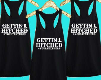 Pack of Gettin' Hitched Western Theme Bachelorette Party Tank Tops or V-Neck