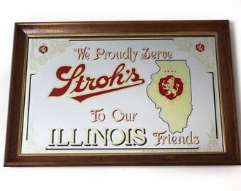 Vintage Stroh's Mirror - We Proudly Serve Stroh's to our Illinois Friends