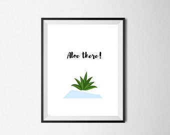 Aloe there! | Art Print | Plant Lover | A4 Unframed - Free Shipping within Australia