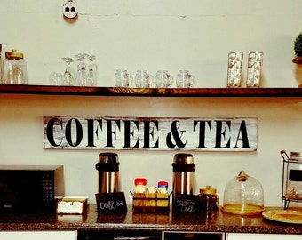 Coffee & Tea sign, FarmHouse Sign, Kitchen Sign, Wood, on sale