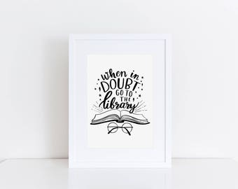 A5 'When in doubt, go to the Library' Print | Witch Wizard Magic Quote