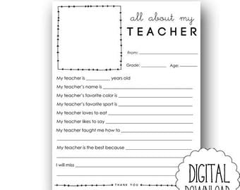 All About My Teacher PRINTABLE / Thank You Teacher Printable / Teacher Fill In the Blank Print Your Own / End of School Year Gift Printable