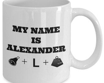My Name Is ALEXANDER HAM+L+TON - Hamilton The Musical Coffee Mug - Broadway Fan Gift - 11 oz white coffee tea cup