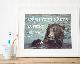 YA FILTHY ANIMAL, funny bathroom art, wash your hands toilet humour print, bathroom funny decor, bathroom art funny, bathroom humor decor