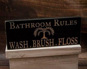 Bathroom Rules Sign | Wood Sign | Wash Brush Floss | Bathroom Sign | Primitive Bathroom Sign | Rustic Sign | Farmhouse Chic Decor