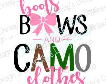 Camo svg / boots and camo svg / country svg / country girl svg / country dxf / country quote / camo dxf / camo quote / boots dxf