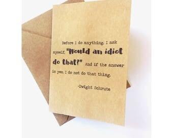 Dwight Schrute Idiot Card