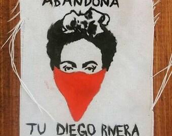 Abandona tu Diego Rivera, Frida Kahlo patch