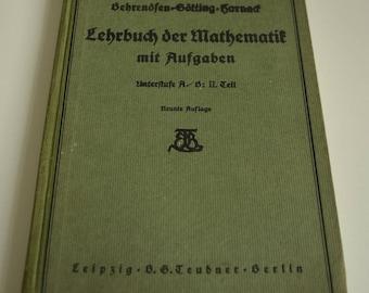 Bagewadi, Götting, Harnack: Textbook of mathematics tasks junior A, part 2 arithmetic and algebra. B.G. Teubner, Leipzig, 1936.