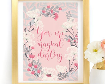 You Are Magical Darling typography art print poster printable