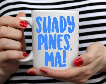 Shady Pines, Ma! decal, Golden Girls decal, Yeti Decal, Mug decal, Laptop Decal, Car Decal, Yeti Sticker, Tv Show decal, Ozark Trail Decal