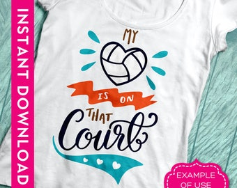 Volleyball svg, Commercial use clipart, Volleyball mom svg, Commercial use SVG, Volleyball heart svg, My heart is on that court, dxf files