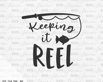 Keeping it reel svg, fishing pole svg, fish svg, hunting svg, fishing lure svg, lake svg, bass fish svg, bass svg, fishing lure, camping svg