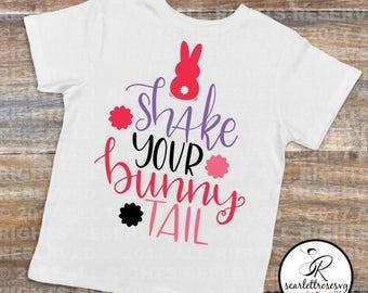 Shake Your Bunny Tail, Baby Girl Shirt, Easter Bunny Shirt, Easter Top, Easter Hunt Shirt, Toddler Easter Shirt, Funny Easter Girl Tshirt,