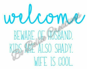 Welcome Front Door Sign **Decal Only**