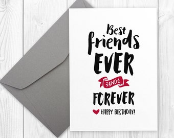 Birthday card for him or for her | Best FRIENDS ever and forever - Happy Birthday | 5x7 printable greeting card
