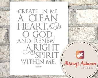 Psalm 51:10 - Clean Heart - Gray Typography - 8X10 - Instant Download