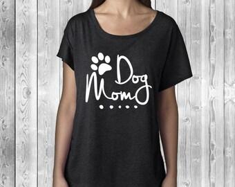 Dog Mom Dolman | Doggy Shirt | Dog Mama | Dog Momma | Dog Lover Gift | Gift for Her | Dog Shirt | Animal Lover | Crazy Dog Lady