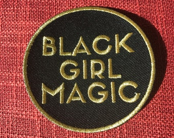 Black Girl Magic - GOLD - Embroidered Iron-On Patch