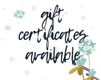 Digital Gift Certificate -- Gift card last minute gift