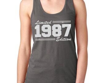 30th Birthday Shirt, 30th Birthday Tank, Womens Birthday Shirt, Womens 30th Birthday Shirt, Womens Birthday Tank, Limited 1987 Edition