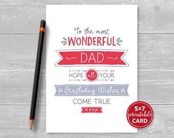 "Printable Birthday Card For Dad - To The Most Wonderful Dad, Hope All Your Birthday Wishes Come True - 5""x7""- Printable Envelope Template"
