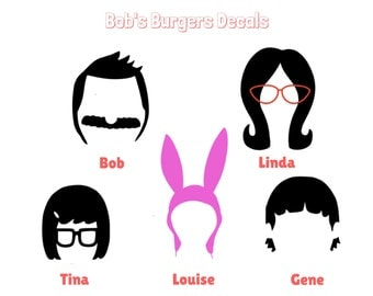 Bobs Burgers Vinyl Decal - Bob Belcher / Linda Belcher / Gene Belcher / Tina Belcher / Louise Belcher / Bob's Burgers Decal silhouette decal