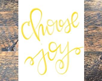 Choose Joy Printable Art, Typography Quote, digital download
