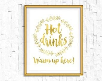 DIY PRINTABLE Gold Hot Drink Bar Sign | Instant Download | Wedding Ceremony Reception | Gold Foil Calligraphy | Suite | wsg2