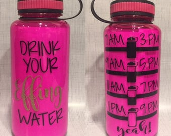 DRINK YOUR Effing WATER 34 oz water tracking bottle