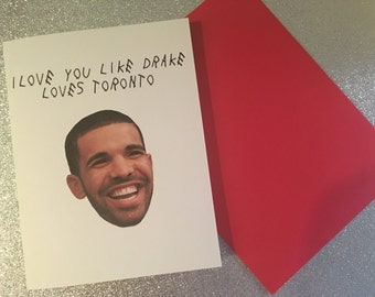 Drake Valentine's day card