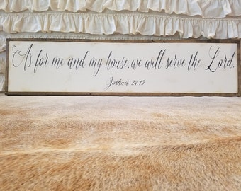 """As For Me And My House We Will Serve The Lord Script Sign 12""""x54""""