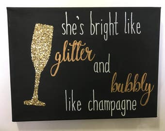 Bright like Glitter, Bubbly like Champagne Canvas