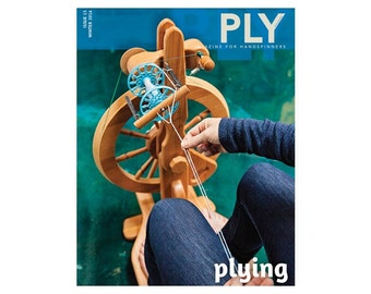 PLY Magazine - Winter 2016 Plying Issue - NEW - Spinning, Fiber Arts, spinning magazine, knitting magazine, ply back issue