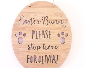 PERSONALISED Easter Bunny Please Stop Here!  Bamboo-Wooden Door-Wall Hanging-Easter-Easter bunny-kids sign-door sign