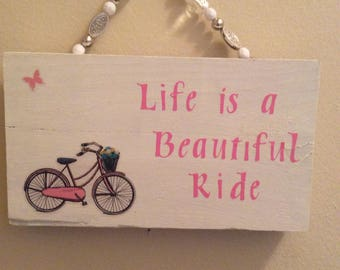 Life is a Beautiful Ride Wall Decor