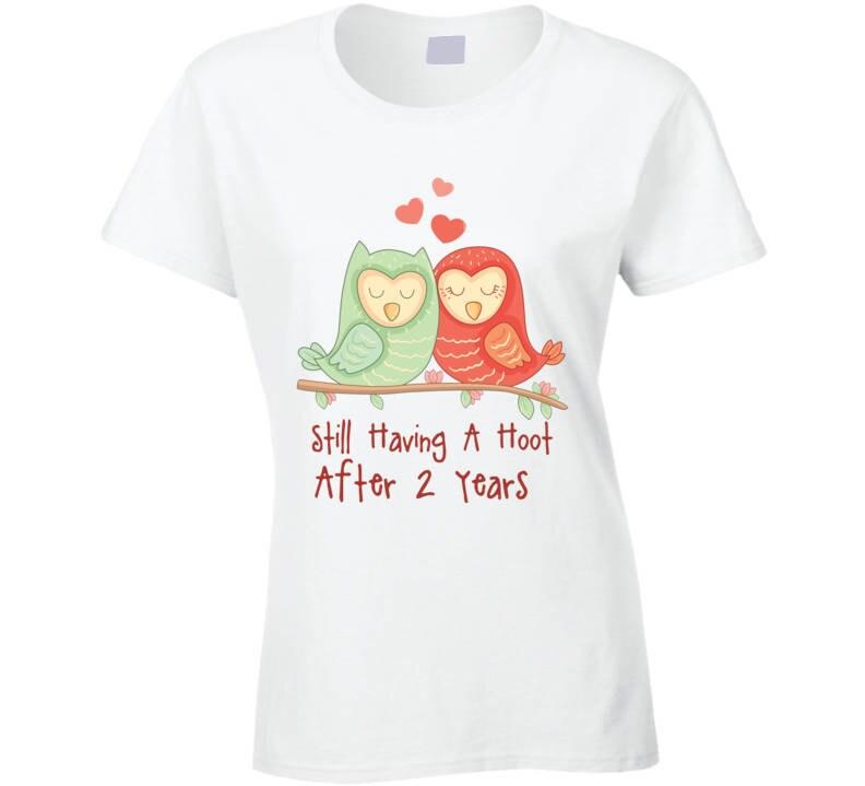 Third Wedding Anniversary Gift Ideas For Her: Gift For 2nd Wedding Anniversary Hoot T-shirt, 2nd Wedding