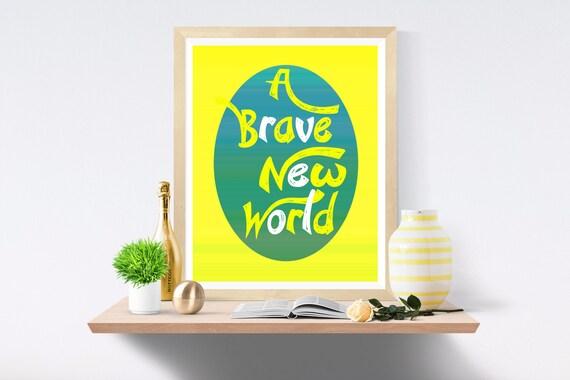 Brave, New, Printable Art, Wall Art, Art Print, Art Prints, Wall Prints, Digital Paper, Printables, Modern Art, Modern Wall Art